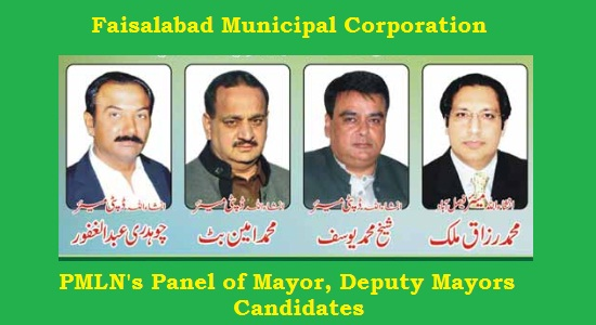 Faisalabad district Candidates for Mayor and Deputy Mayors Election (PMLN)