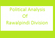 Political Analysis Of Rawalpindi Division