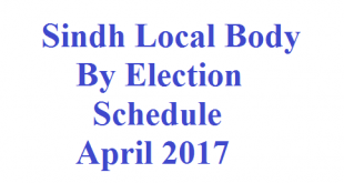 Sindh By Election Local Body April 2017 Schedule