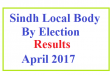 Sindh By Election Results Local Body April 2017