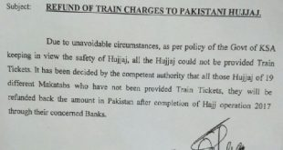 Pakistani Hujjaj Train Ticket Refund Decided for Hajj 2017 Mashair Metro Train Unavailability Issue to some makatib from Mina to Arafat and Muzdalfa