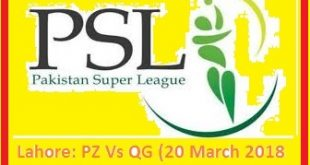PZ Vs QG - PSL Lahore Live Match Today 20 March 2018