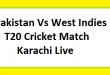 Pakistan Vs West Indies T20 Cricket Match Karachi Live Score