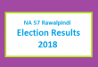 NA 57 Rawalpindi Election Result 2018 - PMLN PTI PPP Candidate Votes Live Update