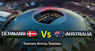 Denmark Vs Australia Today Live Footbal Match FIFA World Cup 2018 - 21 June Friday Watch Online in Samara Arena Russia