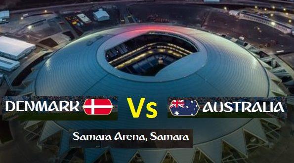 Denmark Vs Australia Today Live Footbal Match FIFA World Cup 2018 - 21 June Friday Watch Online in Samara Arena Russia