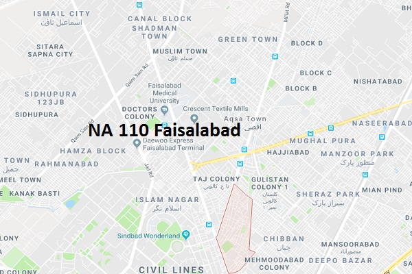 NA 110 Faisalabad Google Location Map of National Assembly Halqa 2018.