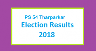 PS 54 Tharparkar Election Result 2018 - PMLN PTI PPP Candidate Votes Live Update