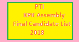 PTI KPK Assembly Final List of Candidates and Ticket Holders Nmae for Election 2018 - MPA Seats