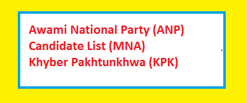ANP Contesting Candidates in KPK/FATA on National Assembly