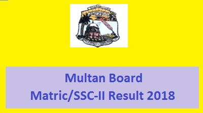 BISE Multan SSC Part 2 / Matric Result 2018 - Toppers Online
