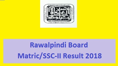 BISE Rawalpindi SSC Part 2 / Matric Result 2018 - Toppers Online