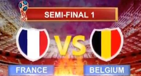 FIFA Football Semi Final-1 Live Match Update 2018 - France Vs Belgium