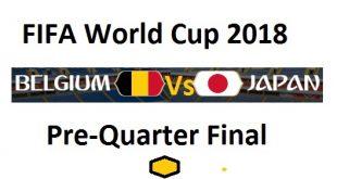 Japan Vs Belgium Pre Quarter Final Football Live Match (Round of 16) FiFA World Cup 2018