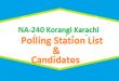 NA 240 Korangi Karachi Polling Station Names and List of Candidates for Election 2018