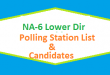 NA 6 Lower Dir Polling Station Names and List of Candidates for Election 2018