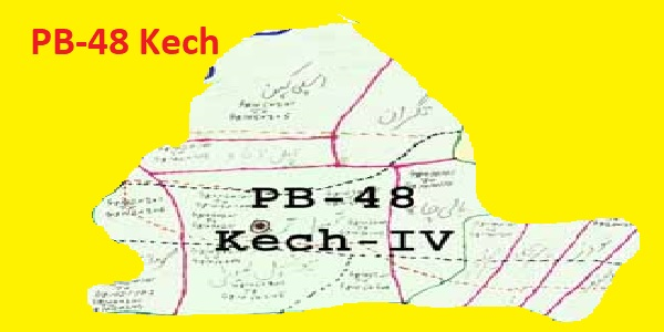 PB 48 Kech Area Location Map of Balochistan Assembly Halqa 2018
