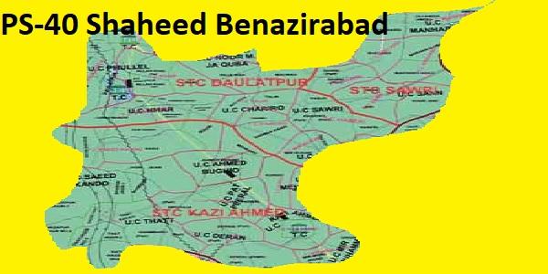 PS 40 Shaheed Benazirabad Area Location Map of Sindh Assembly Halqa 2018