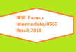 BISE Bannu Board HSSC Part 1 and 2 - Inter FA FSc Class XII Annual Result 2018 Online