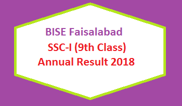 BISE Faisalabad (BISEFSD) Board 9th Class Result 2018 - SSC Part 1 Online Matriculation