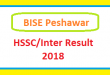 BISE Peshawar Board HSSC Part I, Part II , Intermediate, FA FSc, First Year, Second Year Annual Result 2018 Online