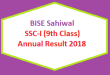 BISE Sahiwal (BISESWL) Board 9th Class Result 2018 - SSC Part 1 Online Matriculation