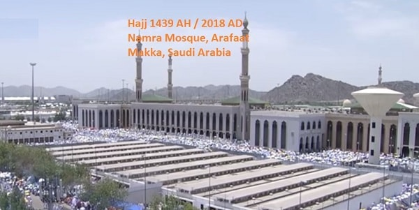 Hajj Sermon Live from Namra Mosque Arafaat Makkah KSA Dated 20 August 2018 - 9 Zilhajjah 1439 AH
