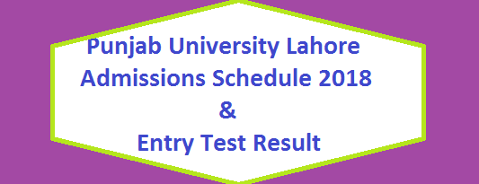 Punjab University Lahore Admission Test Schedule 2018 for MS