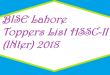 BISE Lahore Toppers List of Position Holders Names HSSC-II FA FSC Exam Result 2018