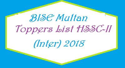 BISE Multan Toppers List of Position Holders Names HSSC-II FA FSC Exam Result 2018