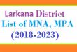 Larkana List of MNA and MPA Assembly Tenure 2018 to 2023