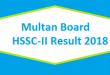 Multan BISE Board HSSC-II Inter Part 2 FA FSc Result 2018 Online Toppers