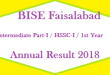 BISE Faisalabad Intermediate Part 1 FA FSc First Year Annual Result 2018 Online