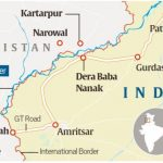Kartarpur Corridor - Border of Pakistan and India - Location Map - Dera Baba Nanak and Kartar Pur Shrine