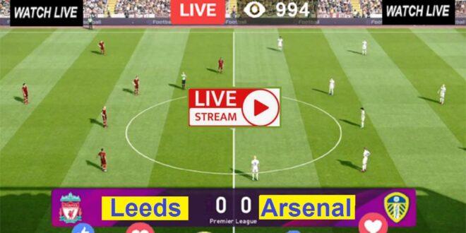 Live English Football | Arsenal vs Leeds (ARS v LEE ...