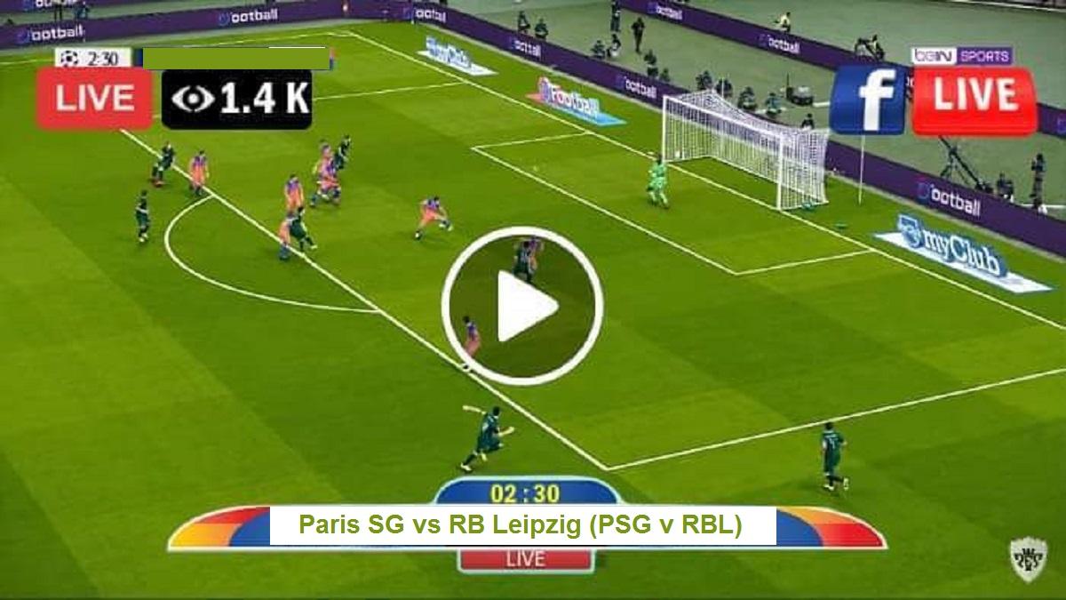 Live UEFA Football  Paris SG vs RB Leipzig (PSG v RBL) Free Soccer Online  UEFA Champions