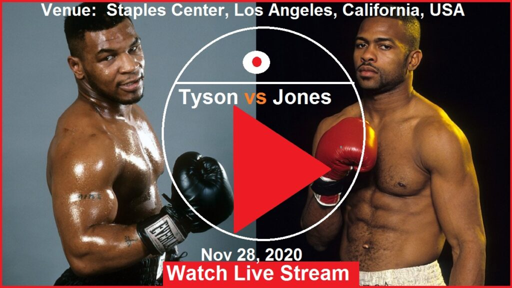 Mike Tyson vs Jones Boxing Fight Live Stream UK US Australia India Japan, France England, Africa, Asia Europe Russia China Brazil Argentina